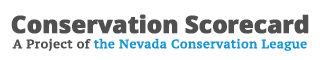 Conservation Scorecard: A Project of the Nevada Conservation League